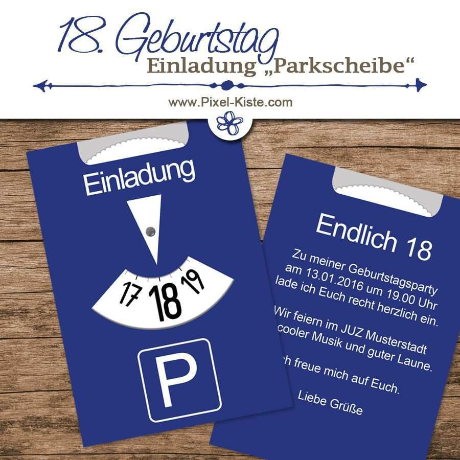 Einladung 18 Geburtstag Parkscheibe Einladung Geburtstag Einladungen 18 Geburtstag
