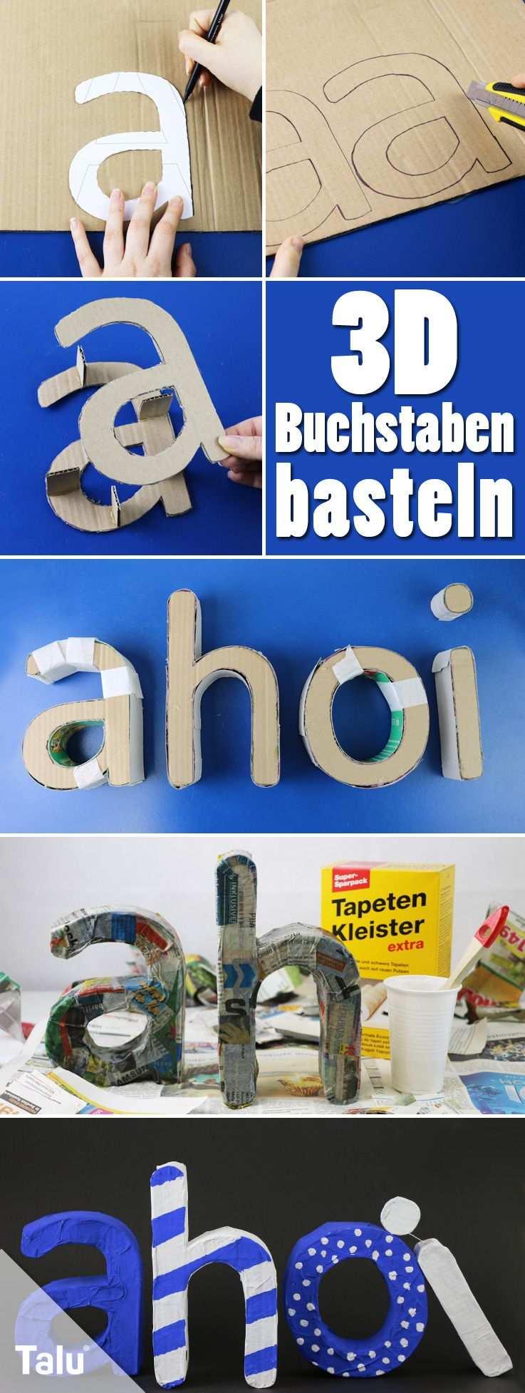 3d Buchstaben Selber Basteln Anleitung Und Vorlagen Talu De Basteln Diy Ideen Basteln Buchstaben Dekorieren