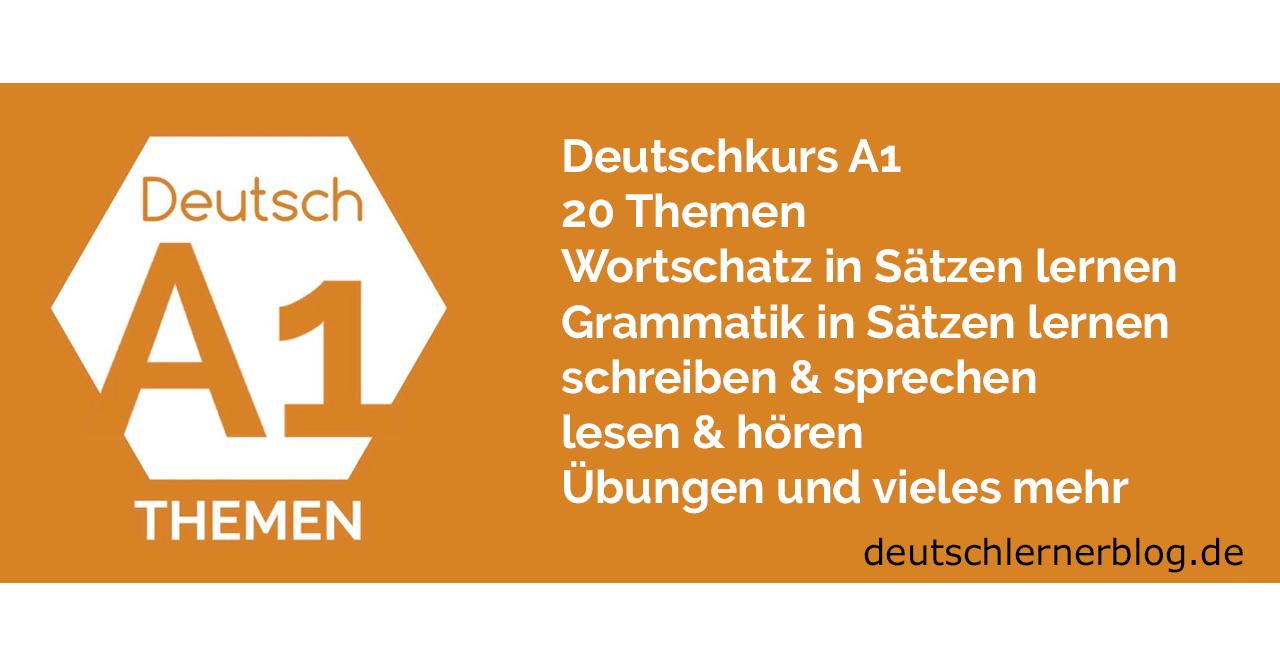 Deutsch Lernen A1 Nach Themen Thematischer Wortschatz Grammatik