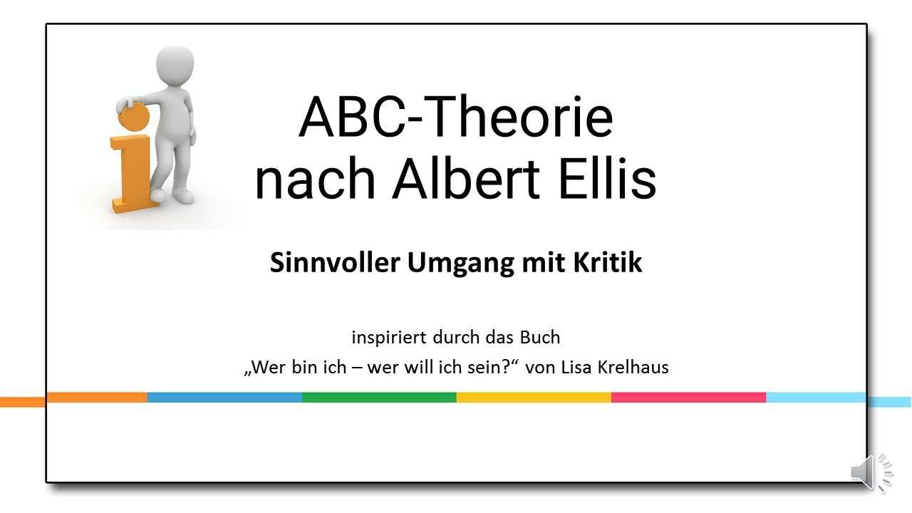 Abc Theorie Und Sinnvoller Umgang Mit Kritik Youtube