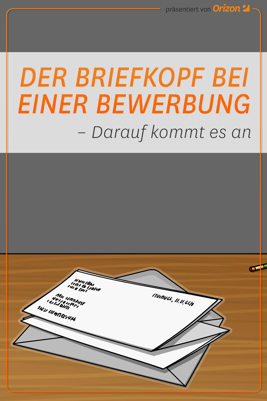 Der Briefkopf Bei Einer Bewerbung Und Worauf Es Ankommt In 2020 Briefkopf Bewerbung Bewerbung Schreiben