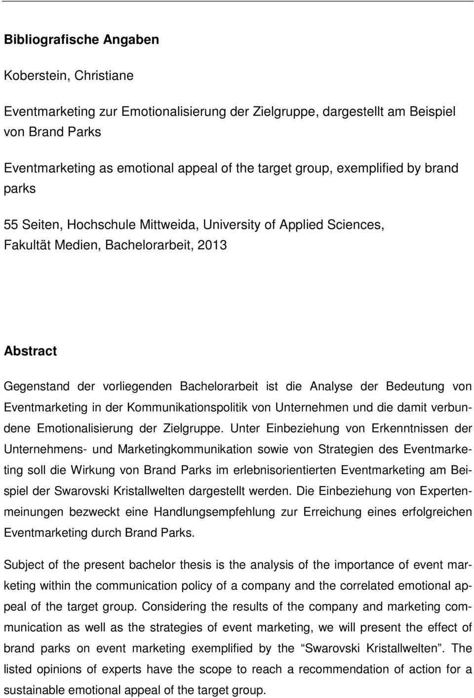 Bachelorarbeit Eventmarketing Zur Emotionalisierung Am Beispiel Von Brand Parks Christiane Koberstein Pdf Kostenfreier Download