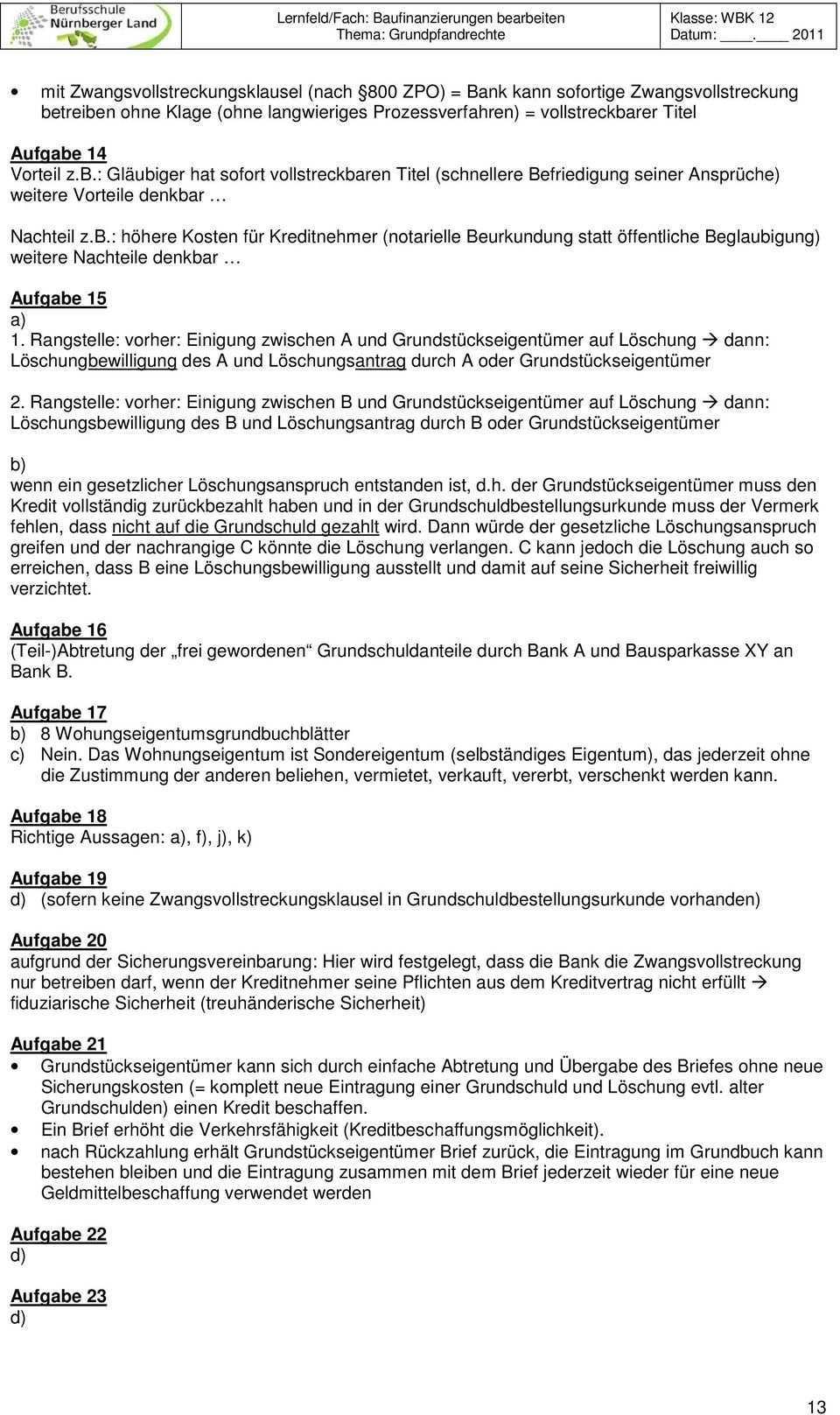Lernfeld Fach Baufinanzierungen Bearbeiten Thema Grundpfandrechte Pdf Free Download