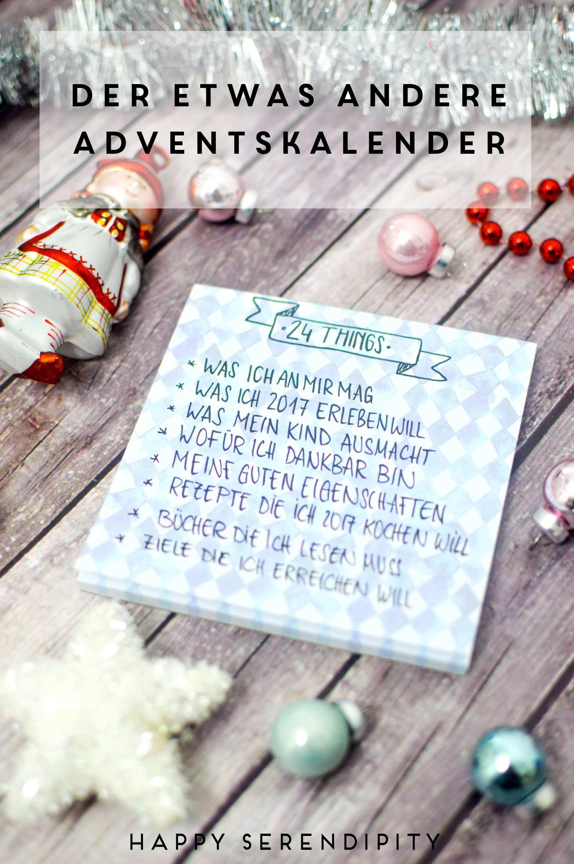 Diy Der Etwas Andere Adventskalender Fur Mehr Achtsamkeit Happy Serendipity Adventkalender Adventskalender Adventskalender Basteln
