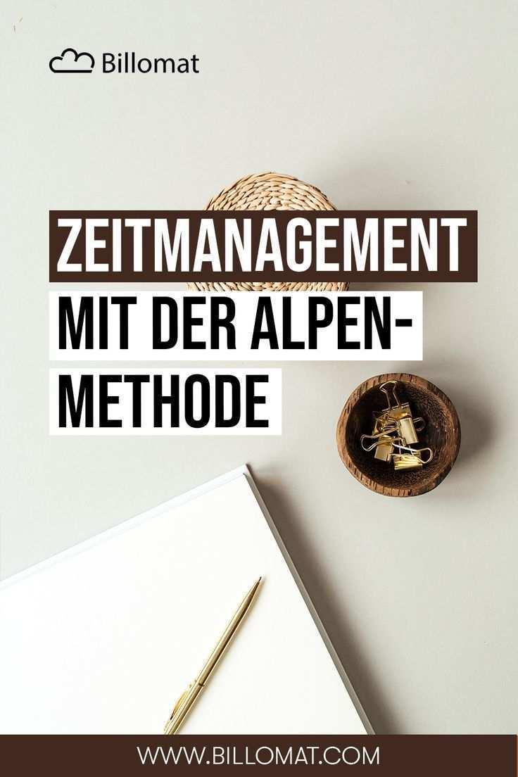 Alpen Methode Wie Optimiert Sie Dein Zeitmanagement Zeitmanagement Rechnungen Schreiben Effektives Zeitmanagement