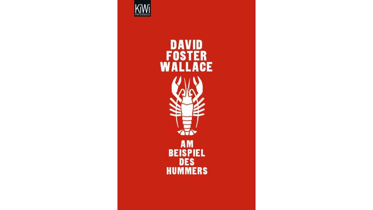Am Beispiel Des Hummers David Foster Wallace Kiepenheuer Witsch