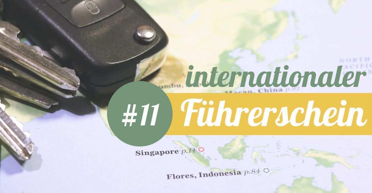 Weltreise Internationaler Fuhrerschein Warum Du Ihn Brauchst Weltreise Weltreise Planen Reisen