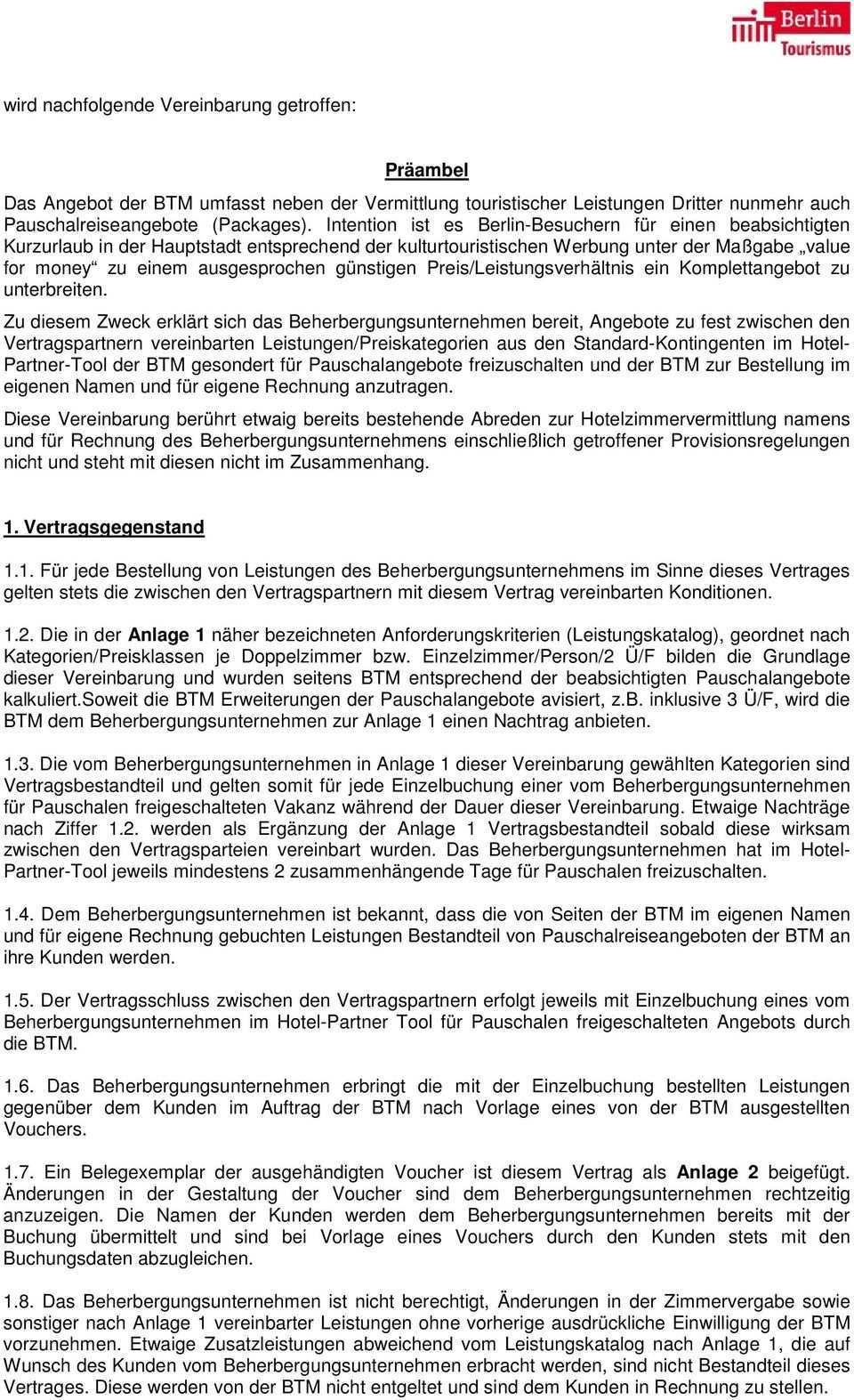 Rahmenvertrag Zur Hotelreservierung Fur Reisepauschalangebote Der Berlin Tourismus Marketing Gmbh Pdf Kostenfreier Download
