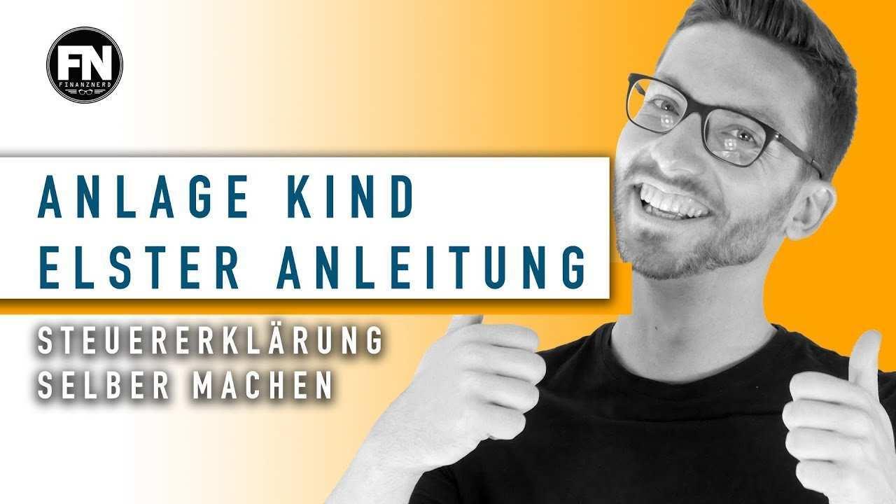 Anlage Kind 2017 Elster Anleitung Kind Steuererklarung Selber Machen 2016 Elster Ausfullen Youtube