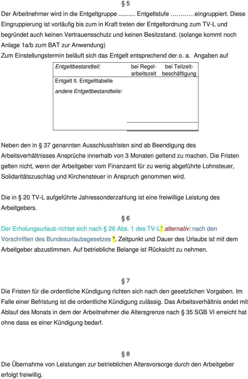 Arbeitsvertrag In Anlehnung An Den Tv L Zwischen Arbeitgeber Und Frau Herrn Geb Arbeitnehmer Wohnhaft Tel Pdf Kostenfreier Download