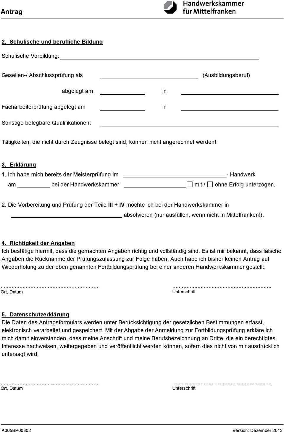 Antrag An Die Kfz Innung Mittelfranken Kdor Hermannstr 21 Nurnberg Teilnehmer Nr Antrag Auf Zulassung Zur Meisterprufung Pdf Kostenfreier Download