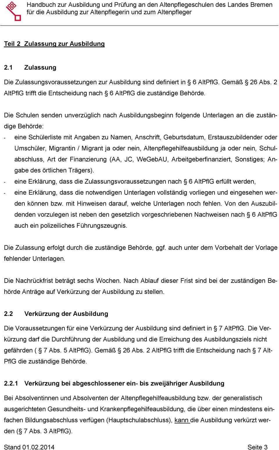 Handbuch Zur Ausbildung Und Prufung An Den Altenpflegeschulen Des Landes Bremen Fur Die Ausbildung Zur Altenpflegerin Und Zum Altenpfleger Pdf Free Download