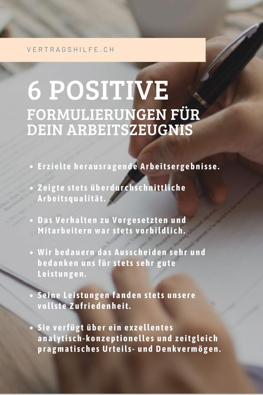 Positive Formulierungen Im Arbeitszeugnis Arbeitszeugnis Zeugnis Arbeiten In Der Schweiz