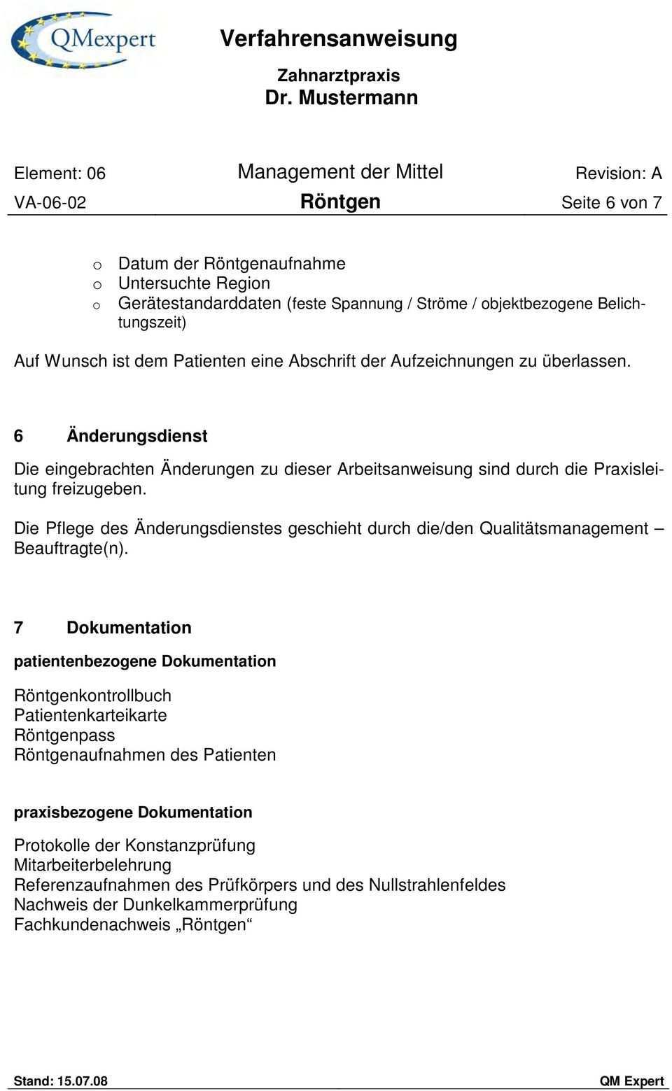 Verfahrensanweisung Zahnarztpraxis Dr Mustermann Element 06 Management Der Mittel Revision A Va Rontgen Seite 1 Von 7 Pdf Kostenfreier Download