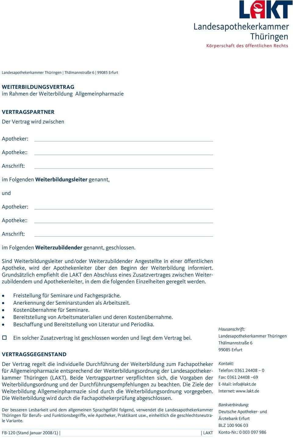 Weiterbildungsvertrag Im Rahmen Der Weiterbildung Allgemeinpharmazie Vertragspartner Der Vertrag Wird Zwischen Apotheker Apotheke Anschrift Pdf Kostenfreier Download