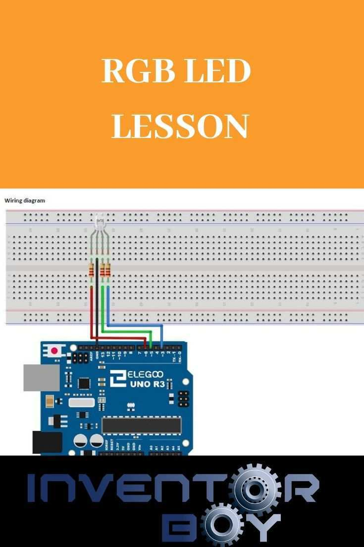 This Is A Lesson About Rgb Led S In This Lesson You Will Learn About Pwm Circuit Schematics Arduino Code And Rgb Led S Rgb Led Arduino Diy Projects Design