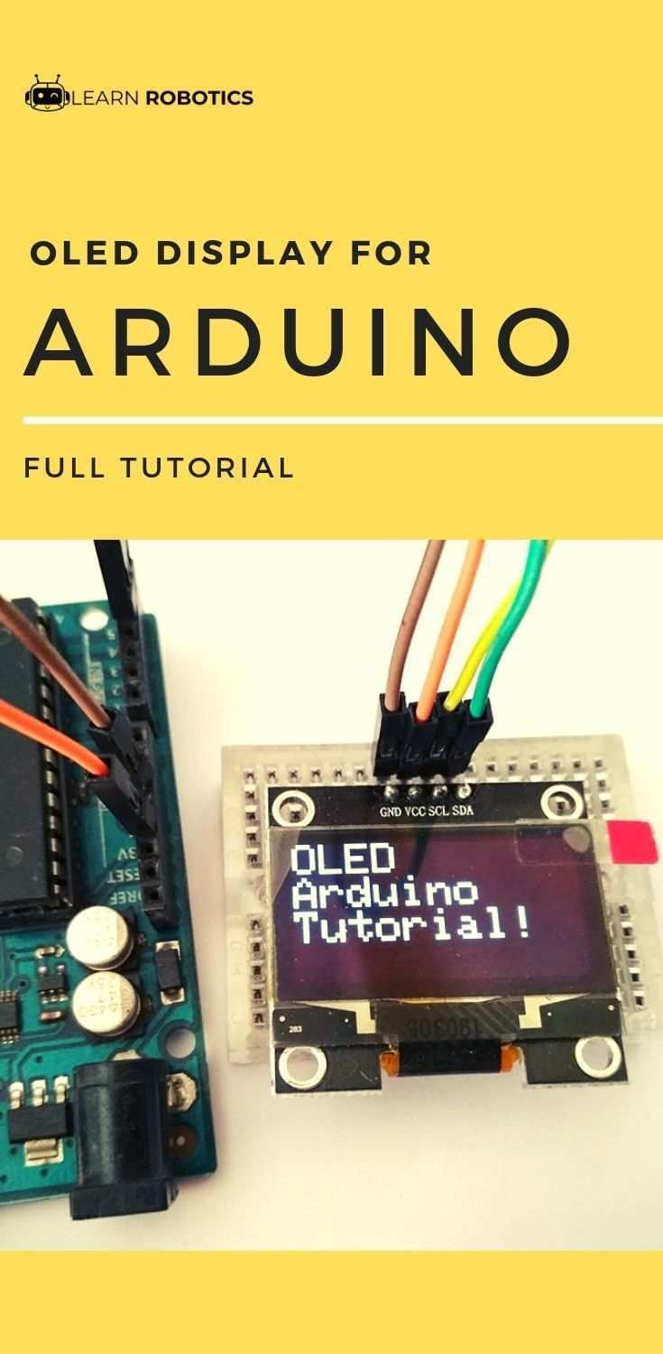 Oled Display With Arduino Tutorial Arduino Displays Robotica