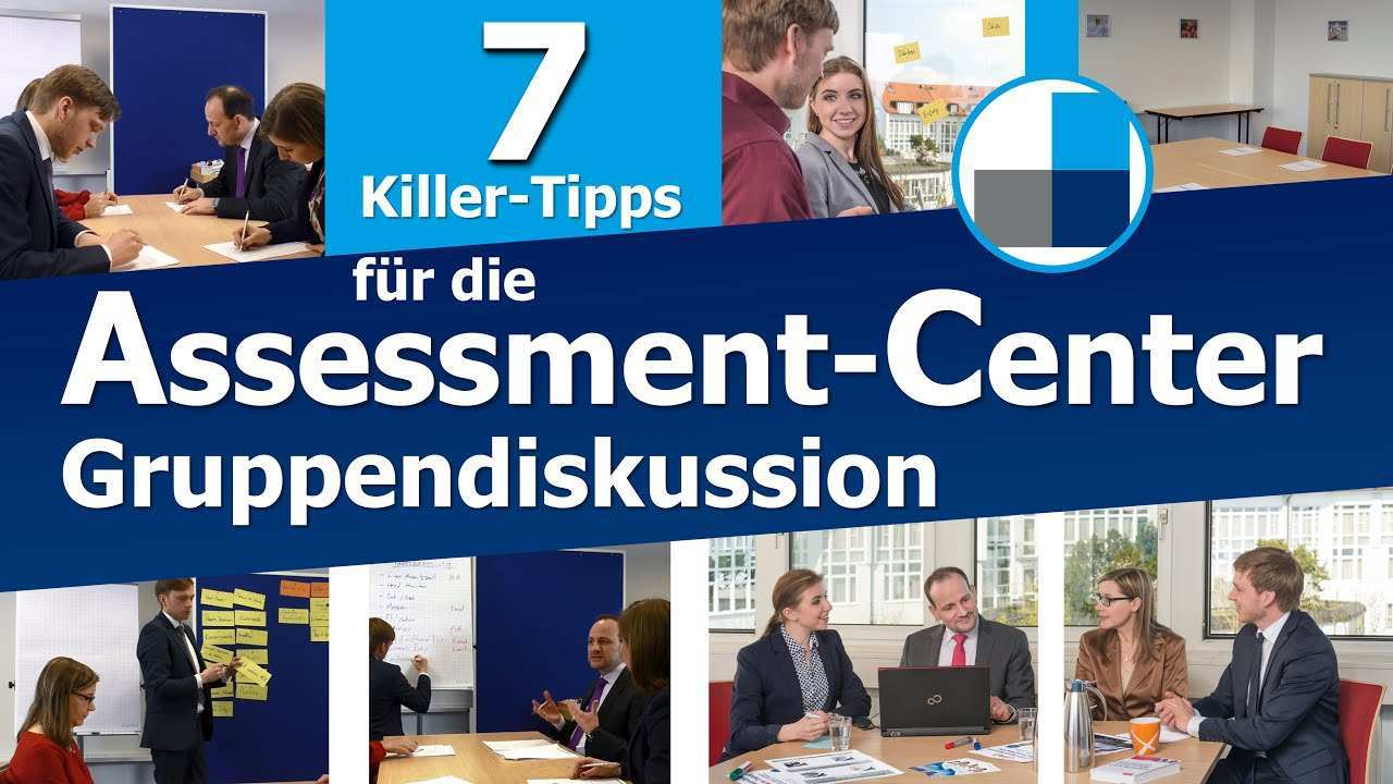 Assessment Center 7 Killer Tipps Fur Die Gruppendiskussion Im Ac Beispiele Youtube