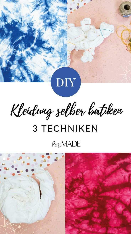 Batik Diy Kleidung Selber Batiken Rosimade Batik Technik Batikfarbe Diy Kleiderstange