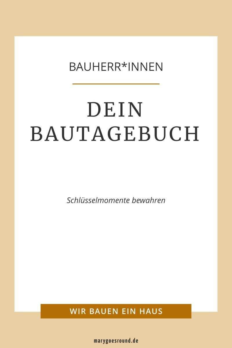 Bautagebuch Edition Midi Schlusselmomente 22 47 Bautagebuch Tagebuch Bau