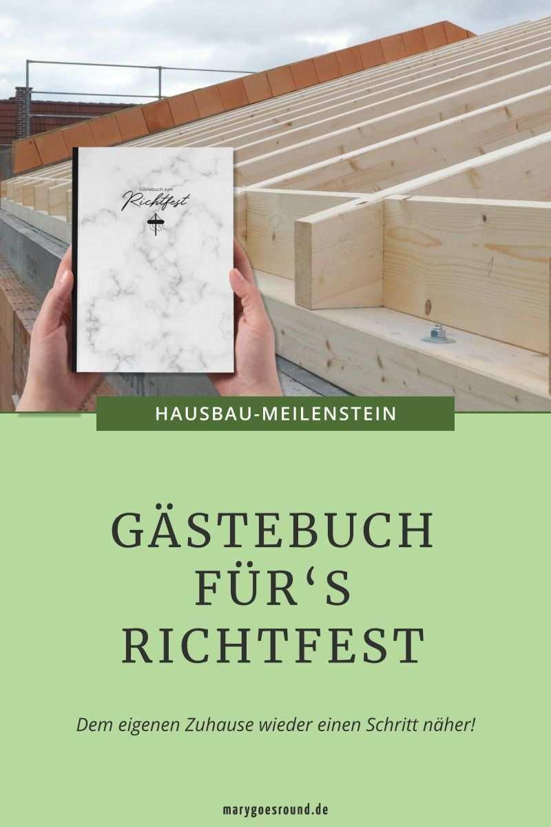 Richtfest Gastebuch Schlusselmomente 9 80 Haus Bauen Richtfest Haus Planung