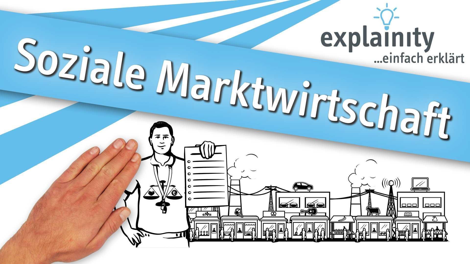 Soziale Marktwirtschaft Einfach Erklart By Explainity