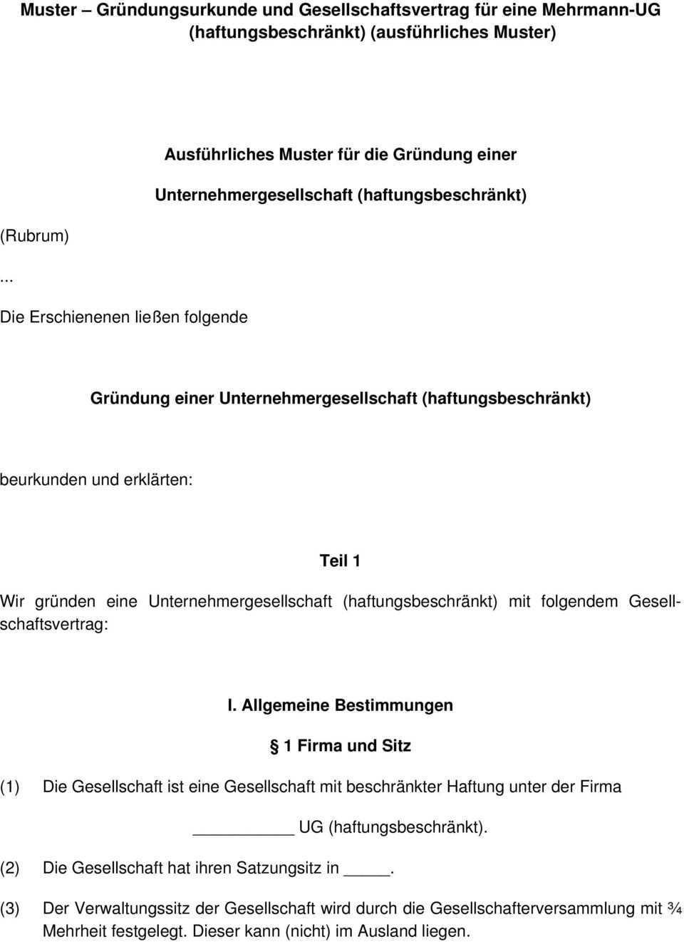 Muster Grundungsurkunde Und Gesellschaftsvertrag Fur Eine Mehrmann Ug Haftungsbeschrankt Ausfuhrliches Muster Pdf Free Download