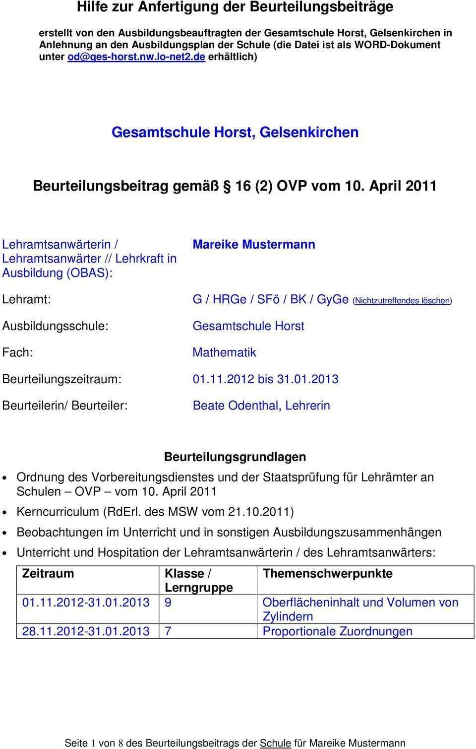 Hilfe Zur Anfertigung Der Beurteilungsbeitrage Gesamtschule Horst Gelsenkirchen Beurteilungsbeitrag Gemass 16 2 Ovp Vom Pdf Kostenfreier Download