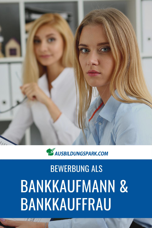 Bewerbung Als Bankkaufmann Bankkauffrau Bankkauffrau Kauffrau Ausbildung Bankkaufmann