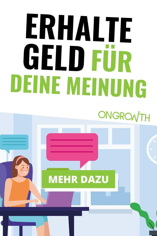 Mit Bezahlten Online Umfragen Geld Verdienen Geht Das Ongrowth In 2020 Umfragen Geld Verdienen Geld Verdienen Geld