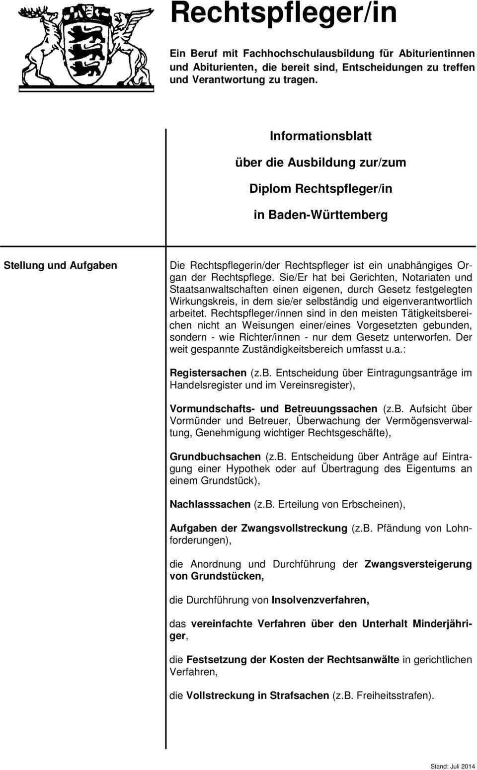 Rechtspfleger In Informationsblatt Uber Die Ausbildung Zur Zum Diplom Rechtspfleger In In Baden Wurttemberg Pdf Free Download