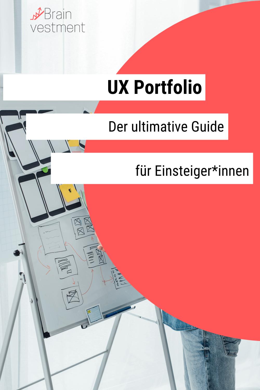 Dein Erstes Ux Portfolio Erstellen Alles Was Du Wissen Musst Portfolio Berufliche Weiterbildung Schlechte Noten
