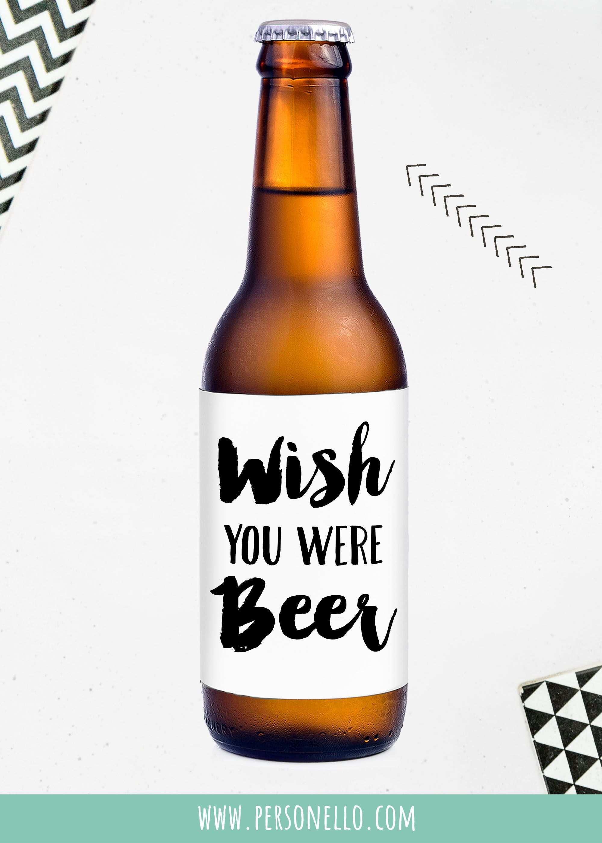Wish You Were Beer Deine Eigenen Etiketten Selbst Gestalten Gestalt Etiketten Gestalten Flaschenetiketten Selbst Gestalten Bieretiketten Selbst Gestalten