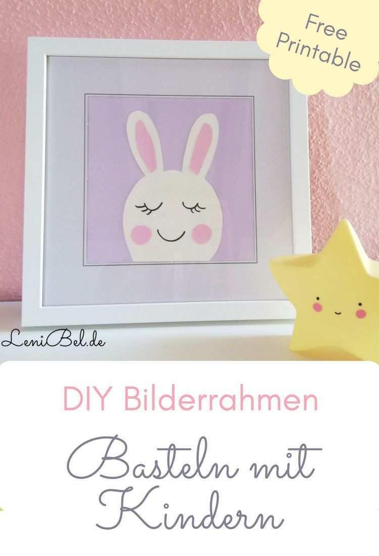 Wandbilder Furs Kinderzimmer Free Printable Und Bastelanleitung Bilderrahmen Basteln Mit Kindern Diy Bilderrahmen Basteln Kinder Zimmer