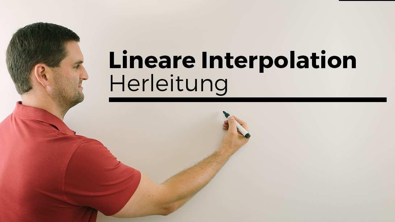 Lineare Interpolation Herleitung Formel Mathe By Daniel Jung Youtube