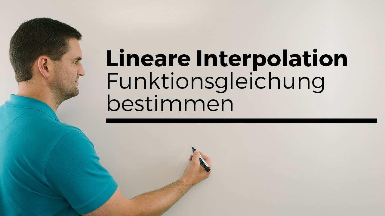 Lineare Interpolation Funktionsgleichung Bestimmen Ohne Graph Beispiel Mathe By Daniel Jung Youtube