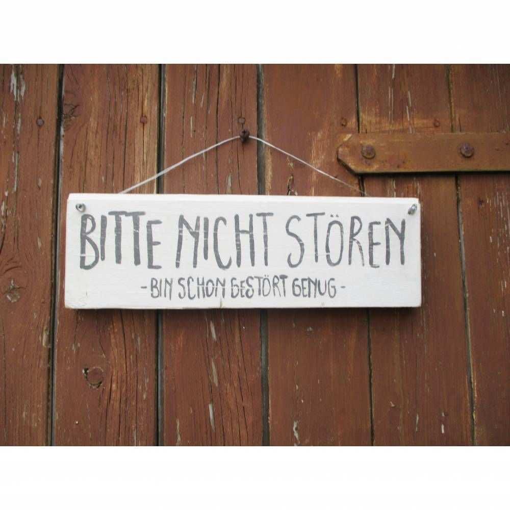 Shabby Turschild Bitte Nicht Storen Holzschild Vintage Art Schild Weiss Schwarz Handbeschriftet In 2020 Holzschilder Turschilder Lustige Holzschilder