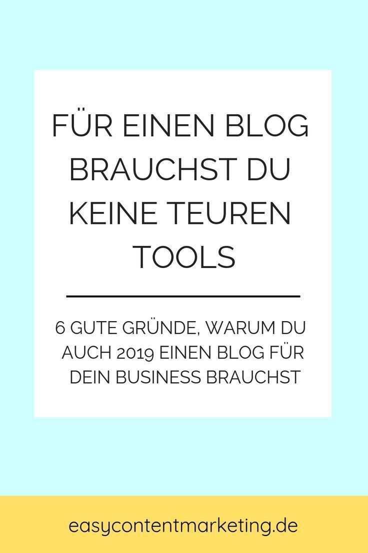 6 Grunde Warum Du Auch 2019 Einen Blog Fur Dein Business Brauchst Bloggen Blog Starten Blog Schreiben