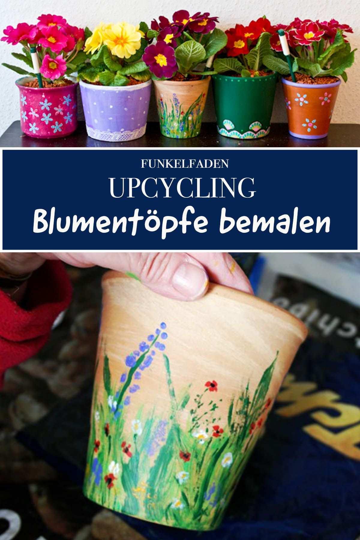 Alte Blumentopfe Bemalen Upcycling Fur Blumentopfe Diy Blumentopfe Bemalen Pflanzen Mit Kindern Blumentopf