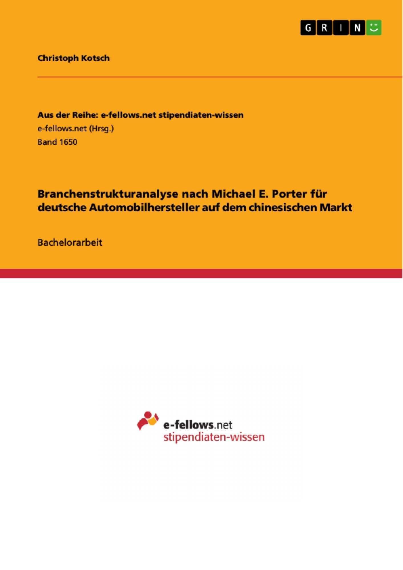 Branchenstrukturanalyse Nach Michael E Diplomarbeiten24 De Diplomarbeiten24 De