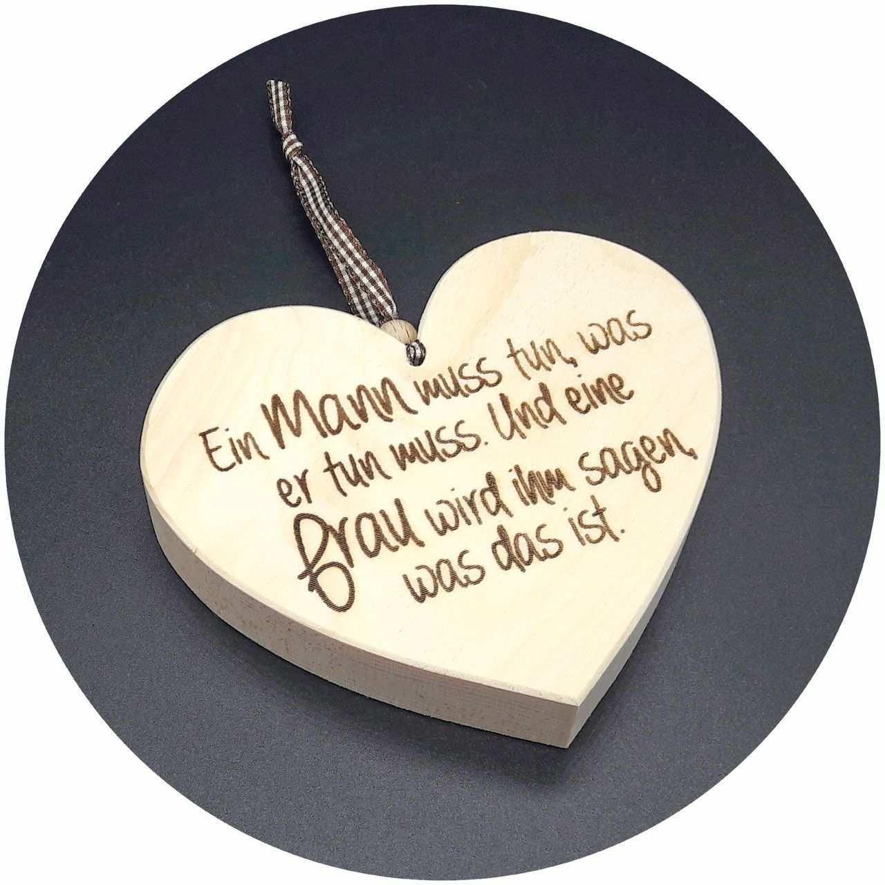 Mit Spruchen Lassen Sich Gefuhle Transportieren Und Ausdrucken Noch Schoner Wird Es Dann Wenn Der Spruch Auf Ein H Holz Herz Holzgeschenke Geschenke Aus Holz