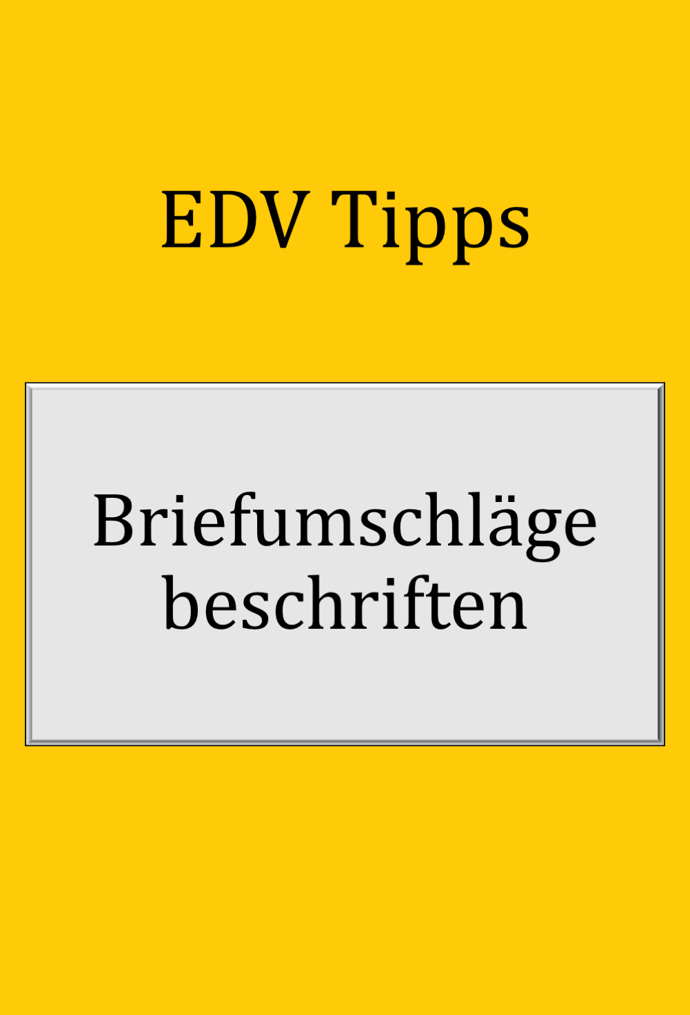 Word Tipps Briefumschlag Bedrucken Briefumschlag Umschlag