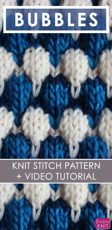 Knitting Up The Bubble Stitch Pattern By Stitch Patterns Knit Stitch Patterns Knitting Tutorial
