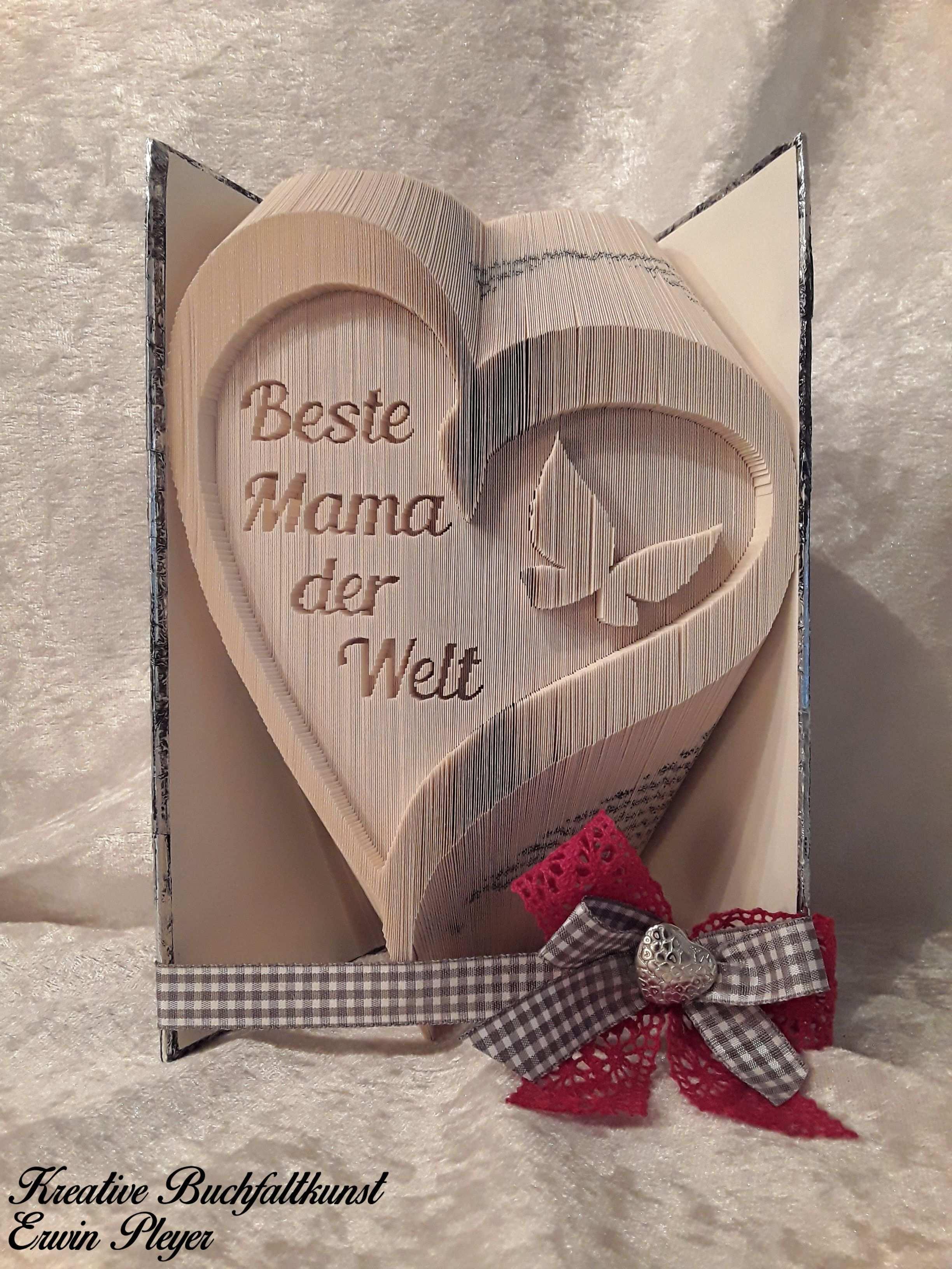 Dieses Herz Mit Schmetterling Ist Sowohl Zum Muttertag Als Geburtstagsgeschenk Oder Geschenke Zur Konfirmation Bucher Falten Anleitung Bucher Falten Hochzeit