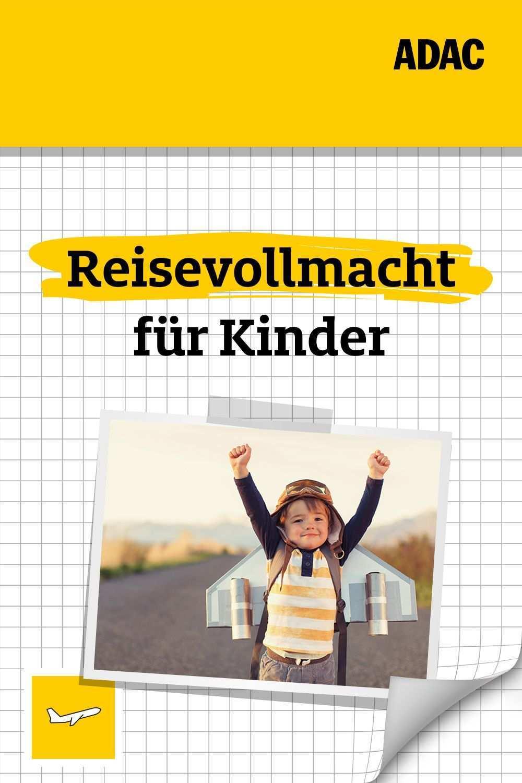 Reisevollmacht Fur Kinder Urlaub Mit Kindern Reisen Vollmacht