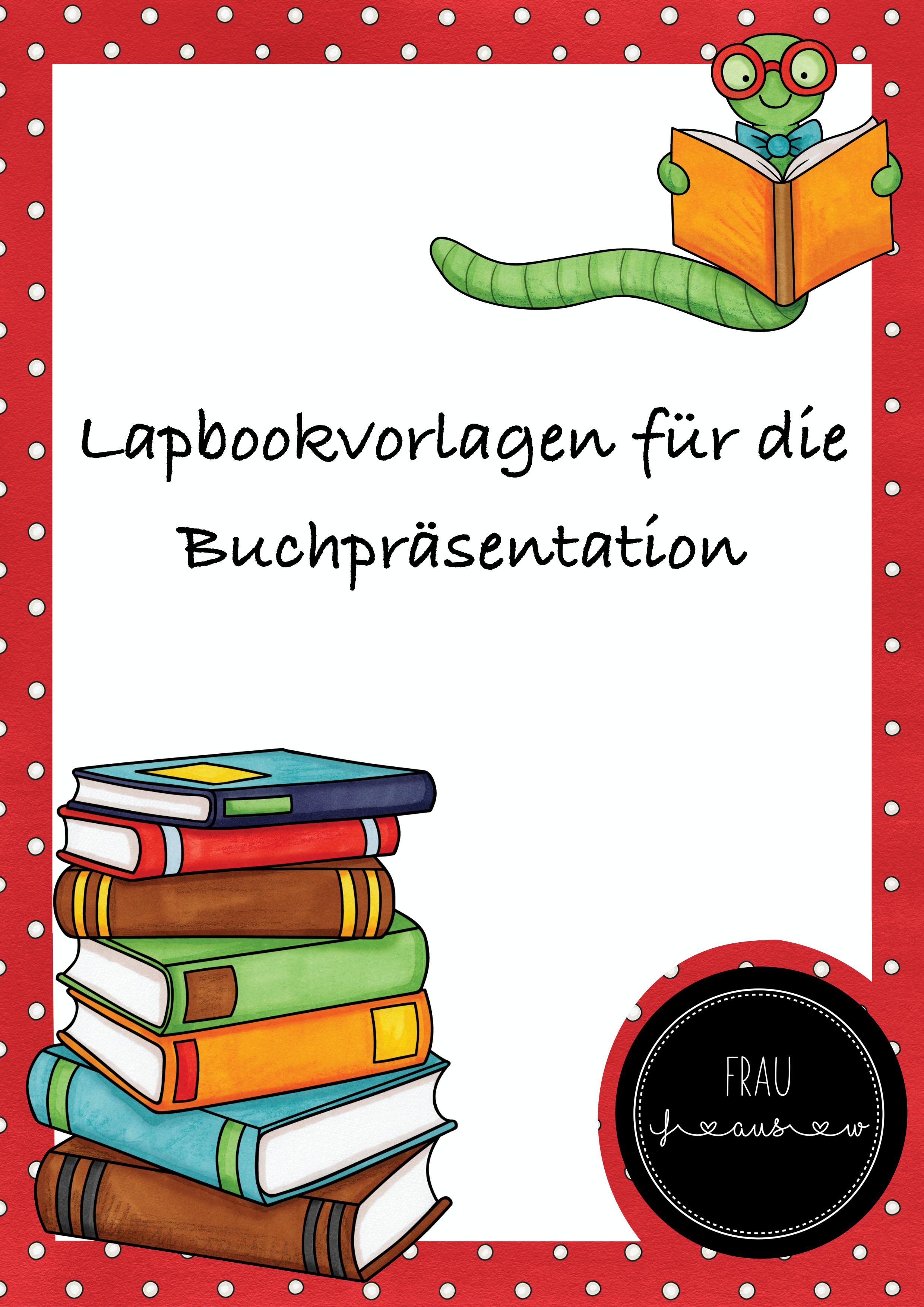 Lapbookvorlagen Fur Die Buchprasentation Unterrichtsmaterial In Den Fachern Deutsch Fachubergreifendes Unterricht Lesen Buchvorstellung Grundschule Deutsch Lesen