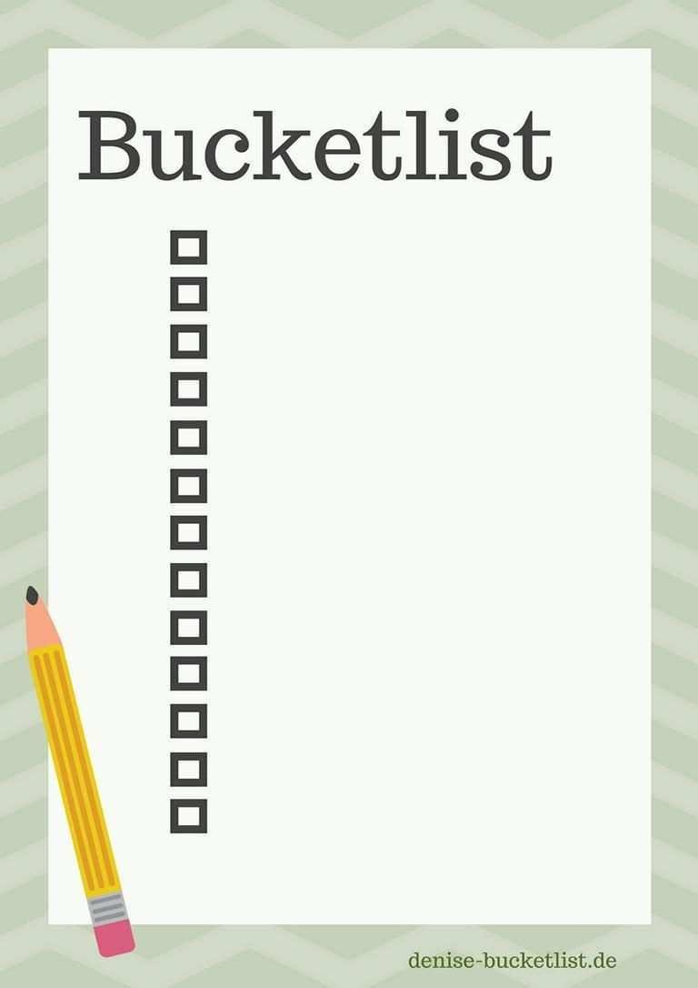 Bucket List Vorlage Eine Bucket List Erstellen Inkl Loffelliste Download Vorlagen Wunschliste Liste