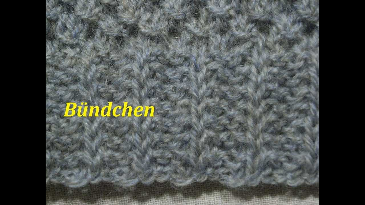Bundchenmuster Stricken Muster Stricken Muster Fur Pullover Mutze Tutorial Handarbeit Youtube