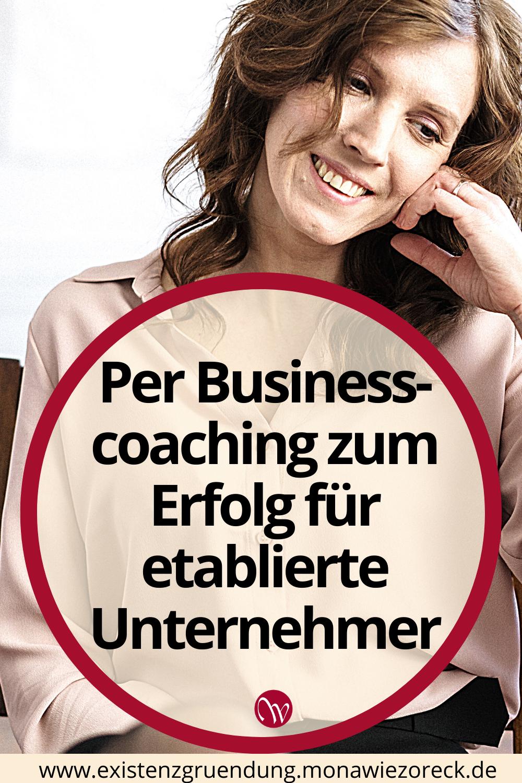 Per Businesscoaching Zum Erfolg Fur Etablierte Unternehmer In 2020 Coaching Unternehmungen Karrieretipps