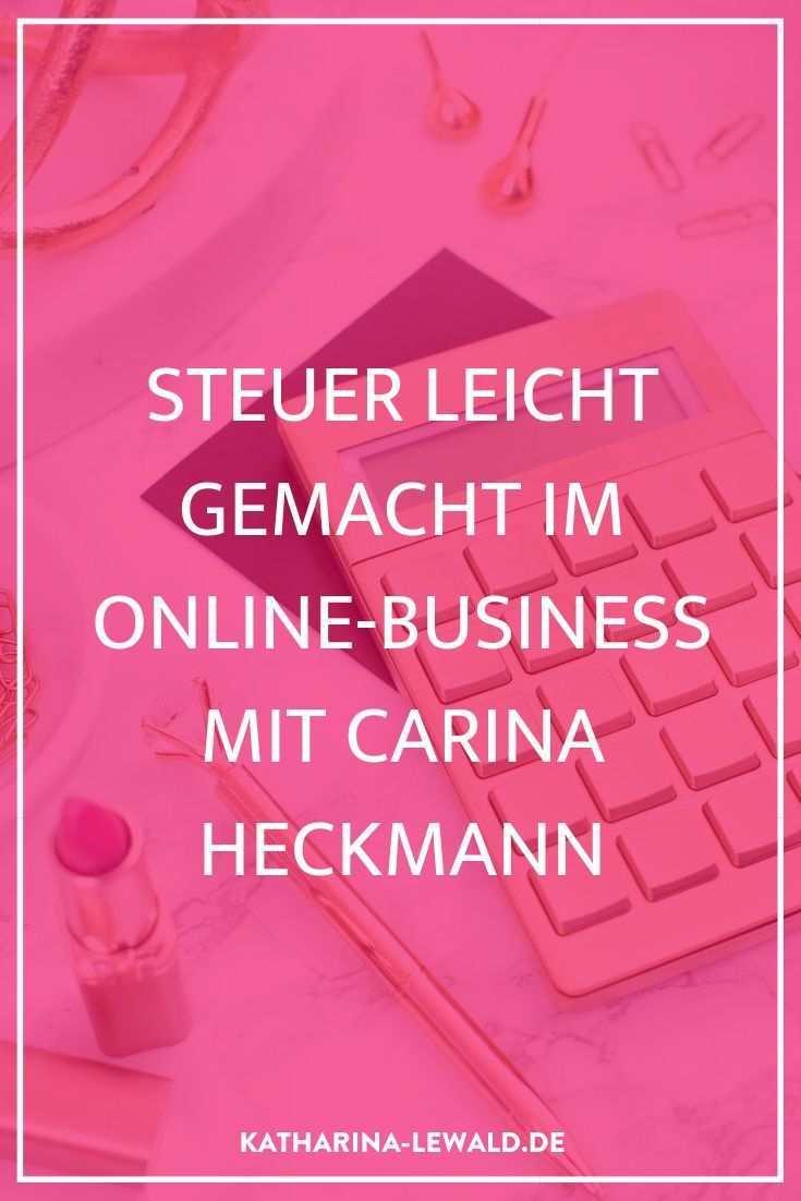 Oblg092 Steuer Leicht Gemacht Im Online Business Mit Carina Heckmann Katharina Lewald Buchhaltung Gewerbeanmeldung Selbststandig Machen